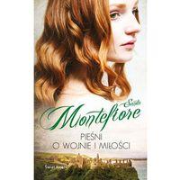 Powieści, Pieśni o wojnie i miłości - Santa Montefiore (opr. miękka)