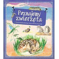 Książki dla dzieci, Poznajemy zwierzęta. Przewodnik młodego obserwatora przyrody - MICHAŁ BRODACKI (opr. twarda)