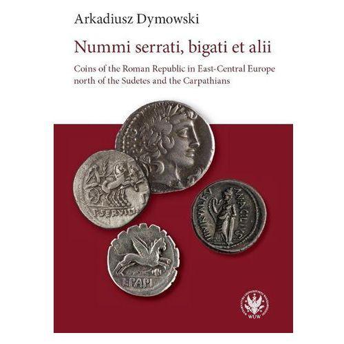 E-booki, Nummi serrati, bigati et alii - Arkadiusz Dymowski (PDF)