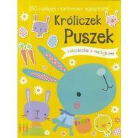 Książki dla dzieci, 250 naklejek - Króliczek Puszek