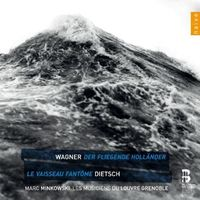 Pozostała muzyka rozrywkowa, WAGNER DER FLIEGENDE HOLLANDER, DIETSCH - Minkowski, Musiciens Du Louvre (Płyta CD)