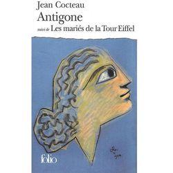 Antigone suivi de Les Maries de la Tour Eiffel -- porównuj ceny z wysyłką (opr. miękka)