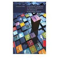 Socjologia, Tożsamość osobowa w epoce cyfrowych technologii komunikacyjnych - Wysyłka od 3,99 (opr. miękka)