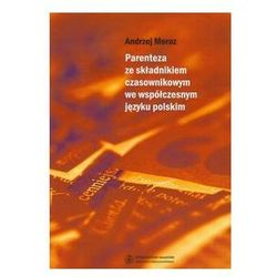 EBOOK Parenteza ze składnikiem czasownikowym we współczesnym języku polskim