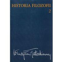 Filozofia, Historia filozofii Tom 2. Filozofia nowożytna do roku 1830 (opr. miękka)