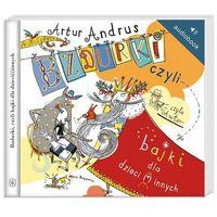 Audiobooki, Bzdurki czyli bajki dla dzieci(i)innych Audiobook- bezpłatny odbiór zamówień w Krakowie (płatność gotówką lub kartą).