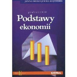 Podstawy ekonomii Podręcznik (opr. broszurowa)