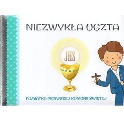 Pamiatka Pierwszej Komunii Świętej. Niezwykła uczta niebieska (opr. twarda)