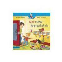 Książki dla dzieci, Maks idzie do przedszkola. Mądra Mysz - Christian Tielmann (opr. miękka)