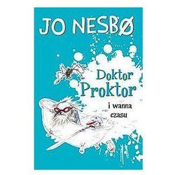 Doktor Proktor i wanna czasu - Jo Nesbo