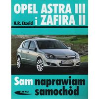 Biblioteka motoryzacji, Opel Astra III i Zafira II (opr. miękka)