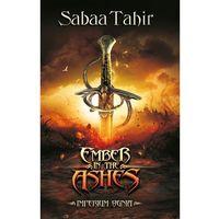 Książki dla młodzieży, Ember in the Ashes. Imperium ognia (opr. miękka)