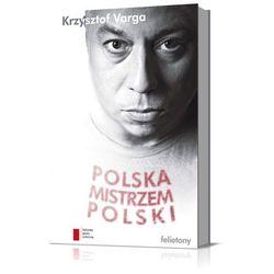 Polska mistrzem Polski (opr. twarda)