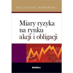 Miary ryzyka na rynku akcji i obligacji (opr. miękka)