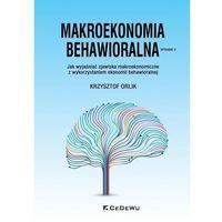 Biblioteka biznesu, Makroekonomia behawioralna w.2020 - Krzysztof Orlik - książka (opr. broszurowa)