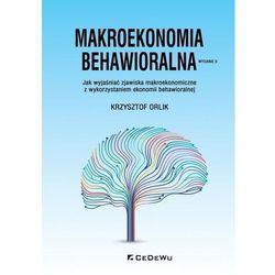 Makroekonomia behawioralna w.2020 - Krzysztof Orlik - książka (opr. broszurowa)