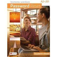 Książki do nauki języka, Password reset a2+/b1 książka ucznia + cyfrowa - edwards lynda, rosińska marta