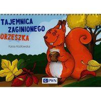 Książki dla dzieci, Bajki na cztery pory roku Tajemnica zaginionego orzeszka - Kasia Kozłowska (opr. miękka)