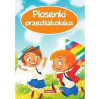 Książki dla dzieci, Piosenki przedszkolaka - Opracowanie zbiorowe (opr. twarda)