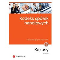 Biblioteka biznesu, Kodeks spółek handlowych Kazusy - Dorota Bugajna-Sporczyk (opr. miękka)