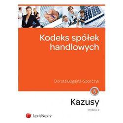 Kodeks spółek handlowych Kazusy - Dorota Bugajna-Sporczyk (opr. miękka)