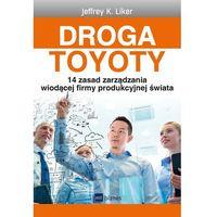Biblioteka biznesu, Droga Toyoty - Dostawa 0 zł (opr. miękka)