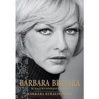 E-booki, Barbara Brylska w najtrudniejszej roli