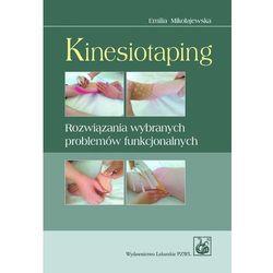 Kinesiotaping. Rozwiązania wybranych problemów funkcjonalnych (opr. miękka)