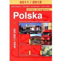 Przewodniki turystyczne, POLSKA. ATLAS DROGOWY. 1:200 000. 2011/2012 (opr. broszurowa)