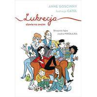 Książki dla dzieci, Lukrecja stawia na swoim (opr. twarda)