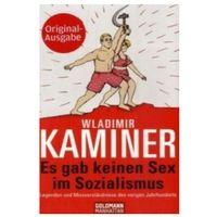 Pozostałe książki, Es gab keinen Sex im Sozialismus Kaminer, Wladimir