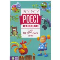 Książki dla dzieci, Jan Brzechwa i inni. Polscy poeci dzieciom - Opracowanie zbiorowe (opr. twarda)