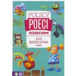 Jan Brzechwa i inni. Polscy poeci dzieciom - Opracowanie zbiorowe (opr. twarda)