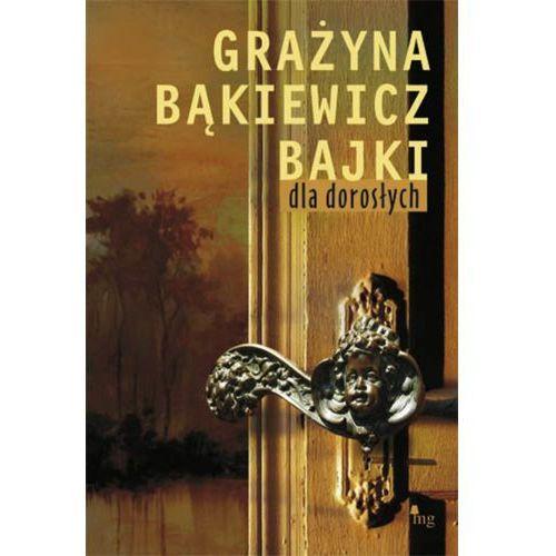 E-booki, Bajki dla dorosłych - Grażyna Bąkiewicz