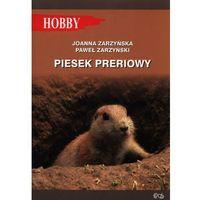 Pozostałe książki, Piesek preriowy- bezpłatny odbiór zamówień w Krakowie (płatność gotówką lub kartą).