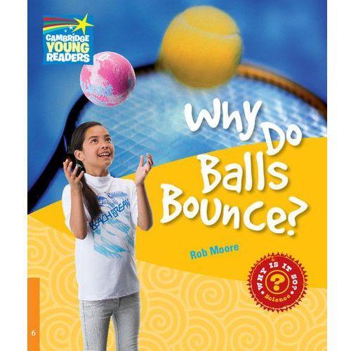 Książki do nauki języka, CYRF Why Do Balls Bounce? (lp) (opr. miękka)