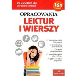 Opracowania lektur i wierszy Liceum i technikum - Praca zbiorowa (opr. broszurowa)