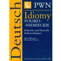 Słowniki, encyklopedie, Idiomy polsko - niemieckie Polnische und Deutsche Redewendungen (opr. miękka)
