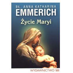 Życie Maryi - wysyłamy w 24h (opr. miękka)