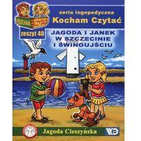 Książki dla dzieci, Kocham Czytać Zeszyt 40 Jagoda i Janek w Szczecinie i Świnoujściu (opr. miękka)