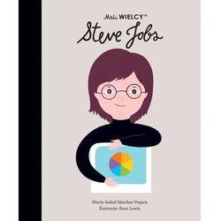 Mali WIELCY. Steve Jobs - Sanchez-Vegara Maria Isabel - książka (opr. twarda)