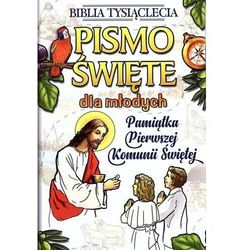 Pismo Święte dla młodych. Pamiątka Pierwszej Komunii Świętej (opr. twarda)