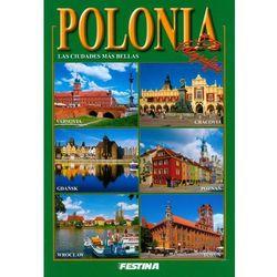 Polska. Najpiekniejsze miasta (wersja hiszpańska) (opr. broszurowa)