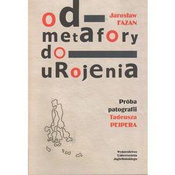 Od metafory do urojenia (opr. miękka)