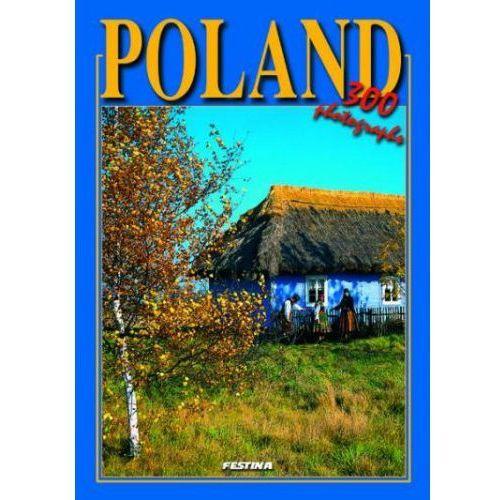 Albumy, Polska wersja angielska - 300 fotografii. Poland 300 photographs [Rafał Jabłoński]