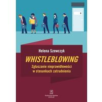 Biblioteka biznesu, Whistleblowing - helena szewczyk (opr. twarda)