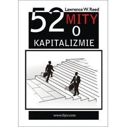 52 mity o kapitalizmie - Lawrence Reed