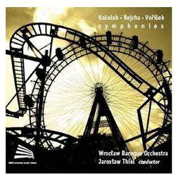 Kozeluh / Rejcha / Vorisek - Symphonies - Wrocławska Orkiestra Barokowa