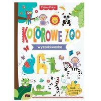 Książki dla dzieci, Fisher Price. Wyszukiwanka. Kolorowe Zoo - Praca zbiorowa