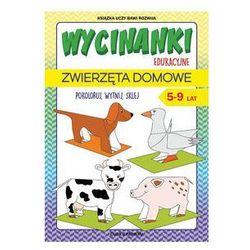 Wycinanki edukacyjne Zwierzęta domowe. Darmowy odbiór w niemal 100 księgarniach!